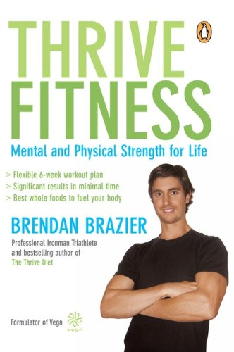 9780143168812: Thrive Fitness: Mental and Physical Strength for Life