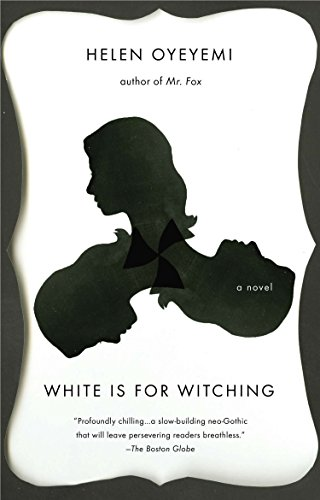 9780143169369: [White is for Witching] [by: Helen Oyeyemi]