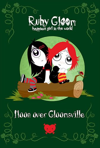 9780143169383: Ruby Gloom Happiest Girl In The World #2 Moon Over Gloomsville