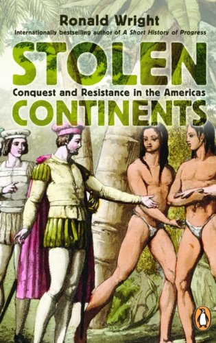 9780143169673: Stolen Continents: Conquest And Resistance In The Americas