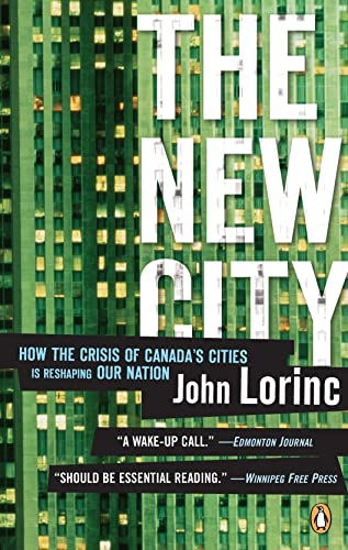 9780143169956: New City: How the Crisis of Canada's Cities Is Reshaping Our Nation