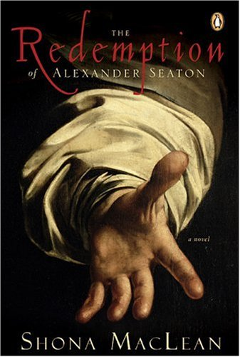 The Redemption of Alexander Seaton: Shona Maclean