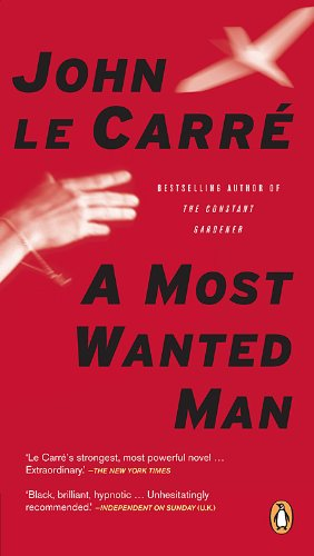 Most Wanted Man: Le Carre, John