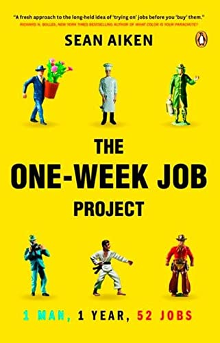 9780143170518: The One-Week Job Project: 1 Man 1 Year 52 Jobs