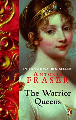 9780143171355: The Warrior Queens: Legends And The Lives Of The Wmn Who Have Led Their Nations In W
