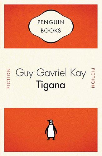Penguin Celebrations - Tigana: Kay, Guy Gavriel