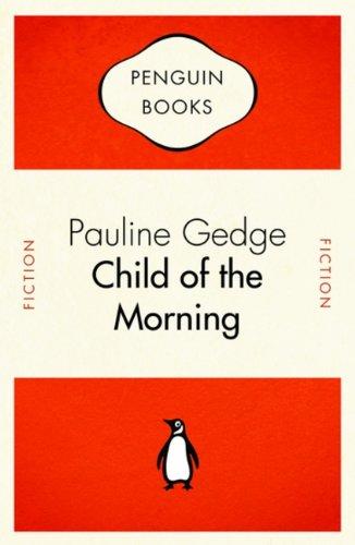 Penguin Celebrations - Child of the Morning: Gedge, Pauline
