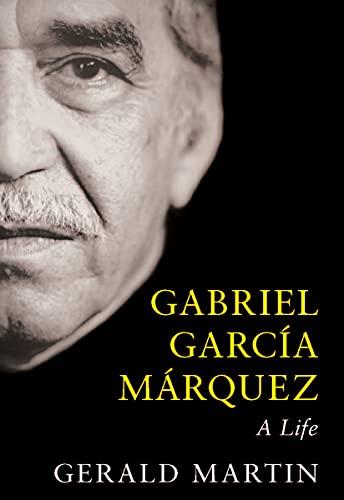 9780143171829: Gabriel García Márquez: A Life