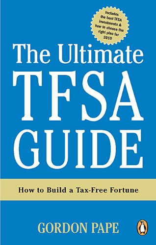 9780143173618: The Ultimate TFSA Guide: Strategies For Building A Tax-free Fortune
