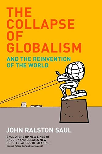 9780143173816: The Collapse of Globalism Revised Edition: And The Reinvention Of The World
