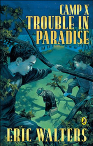 9780143174691: Camp X: Trouble in Paradise