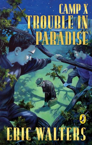 9780143174707: Camp X: Trouble in Paradise