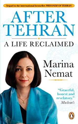 9780143175711: After Tehran: A Life Reclaimed
