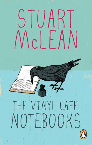 9780143176039: The Vinyl Cafe Notebooks