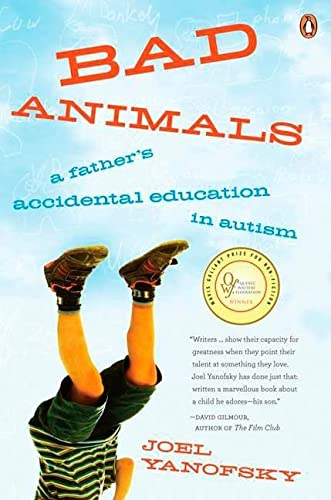 9780143177197: Bad Animals: A Father's Accidental Education In Autism
