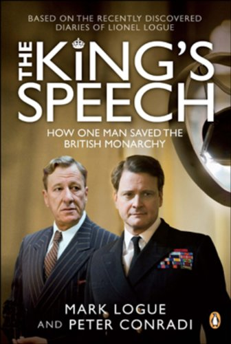9780143178545: The King's Speech: How One Man Saved The British Monarchy