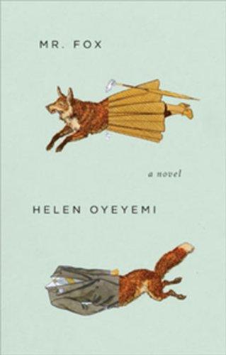 9780143179238: [Mr Fox] [by: Helen Oyeyemi]