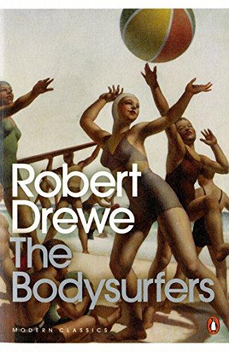 9780143180135: The Bodysurfers (Penguin Modern Classics)