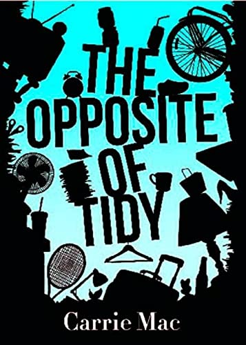 9780143180920: The Opposite of Tidy