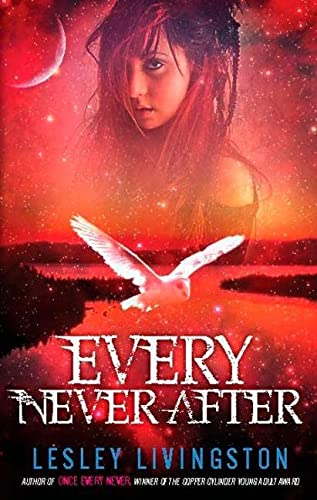 Every Never After: Book 2 Of The Once Every Never Trilogy: Livingston, Lesley