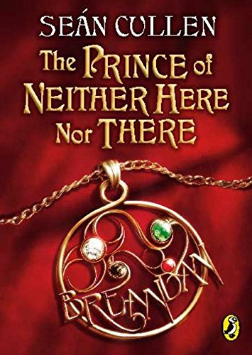 9780143182276: The Prince of Neither Here Nor There