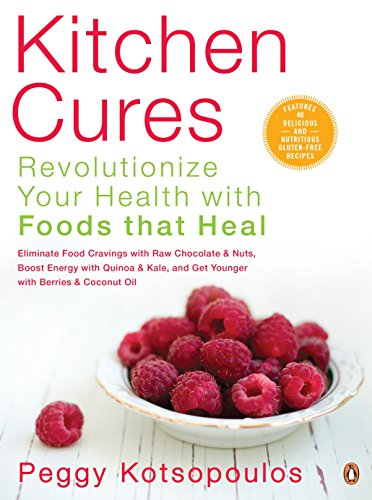 9780143183778: Kitchen Cures: Revolutionize Your Health With Foods That Heal