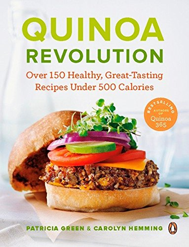 9780143183785: Quinoa Revolution: Over 150 Healthy Great-tasting Recipes Under 500 Calories