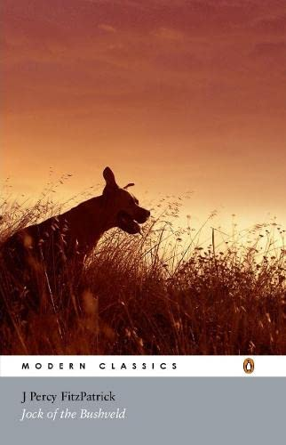 9780143185505: Jock of the Bushveld (Modern Classics (Penguin))