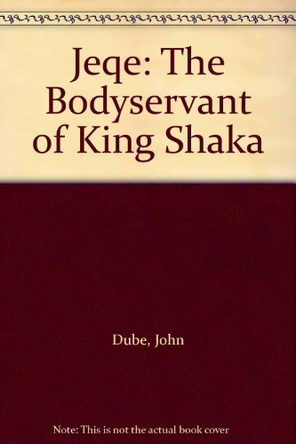 9780143185628: Jeqe: The Bodyservant of King Shaka