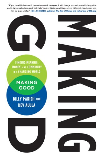 9780143186069: Making Good: Finding Meaning, Money & Community in a Changing World [Paperback]