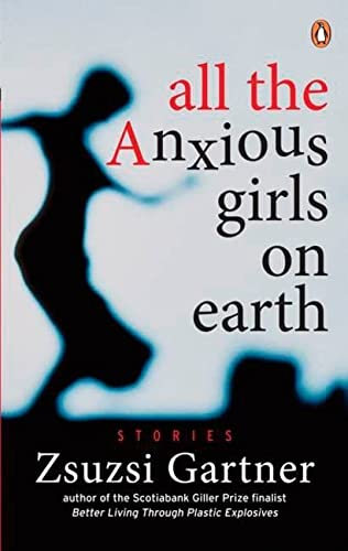 9780143186212: All the Anxious Girls On Earth