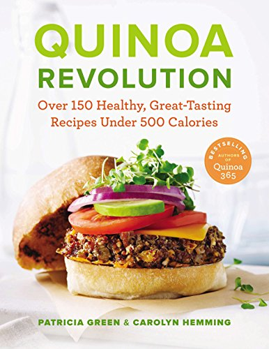 9780143186410: Quinoa Revolution: Over 150 Healthy, Great-Tasting Recipes Under 500 Calories