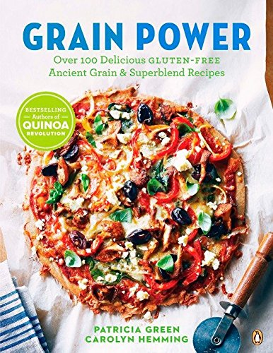 9780143186908: Grain Power: Over 100 Delicious Gluten-free Ancient Grain & Superblend Recipe