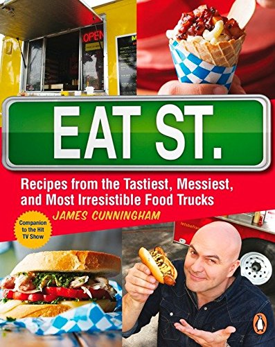 9780143187363: Eat Street: The Tastiest Messiest and Most Irresistible Street Food