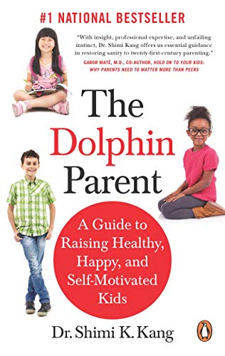 9780143188865: Dolphin Parent, The : A Guide To Raising Healthy, Happy, and Self-Motivated Kids