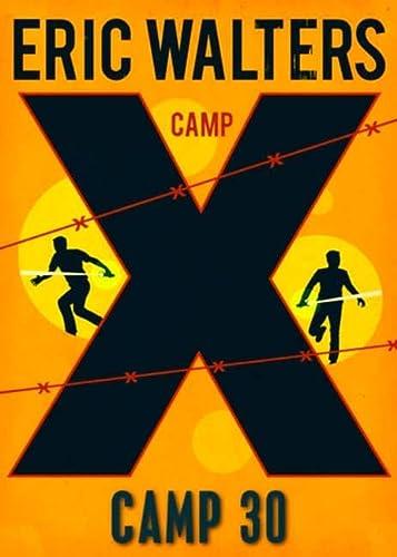 9780143188995: Camp X Camp 30