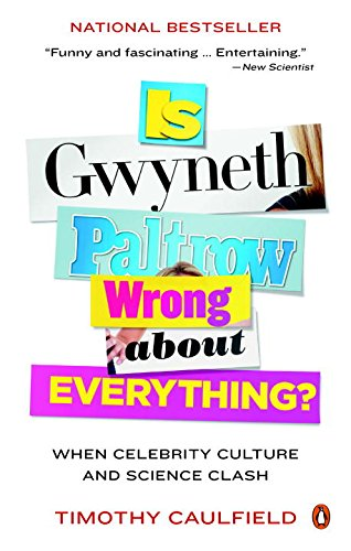 9780143189039: Is Gwyneth Paltrow Wrong about Everything?: When Celebrity Culture and Science Clash