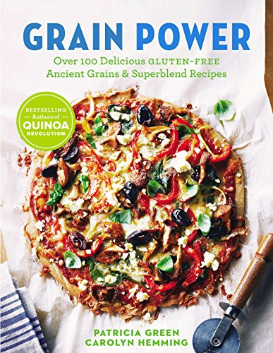9780143189602: Grain Power: Over 100 Delicious Gluten-Free Ancient Grains & Superblend Recipes