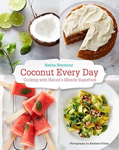 9780143190745: Coconut Every Day: Cooking with Nature's Miracle Superfood