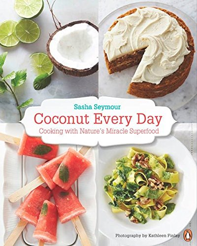 9780143190844: Coconut Every Day: Cooking with Nature's Miracle Superfood