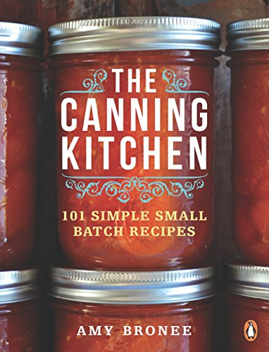 9780143191315: The Canning Kitchen: 101 Simple Small Batch Recipes