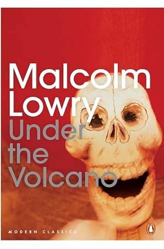 9780143191582: Penguin Modern Classics Under the Volcano