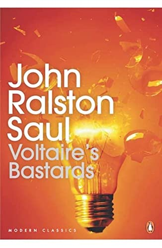 9780143192114: Modern Classics:Voltaires Bastards: The Dictatorship Of Reason In The West