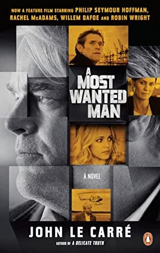 A Most Wanted Man: Le Carre, John
