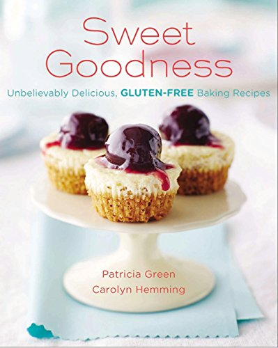 9780143193388: Sweet Goodness (Us Edition): Unbelievably Delicious Gluten-Free Baking Recipes