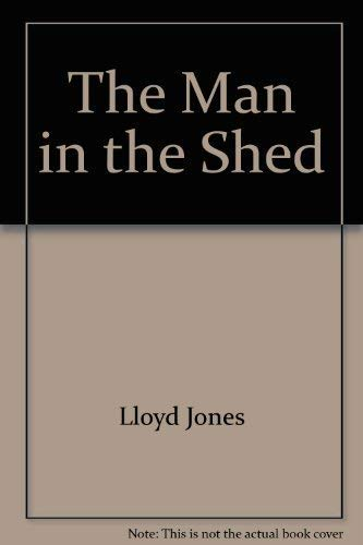 9780143202509: The Man in the Shed
