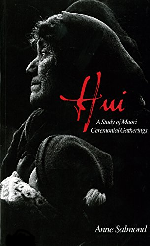 9780143203025: Hui: A Study of Maori Ceremonial Gatherings