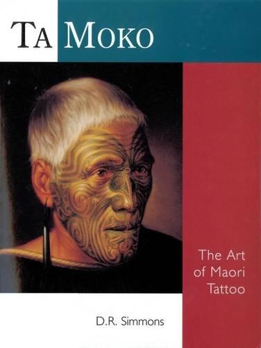 9780143203957: Ta Moko: The Art of Maori Tattoo
