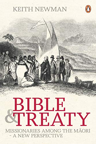 9780143204084: Bible and Treaty: Missionaries Among the Maori - a New Perspective
