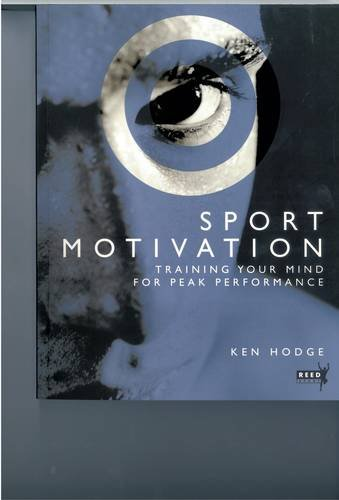 9780143204565: Sport Motivation: Training Your Mind for Peak Performance